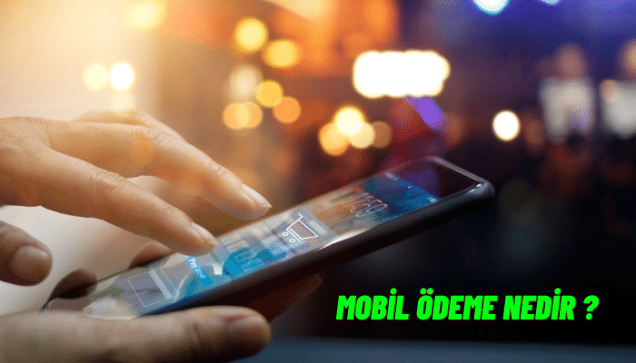 mobil ödeme nedir ?