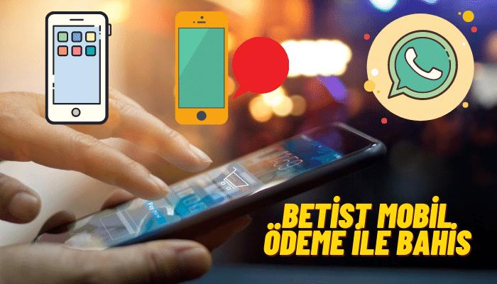 betist mobil ödeme ile bahis