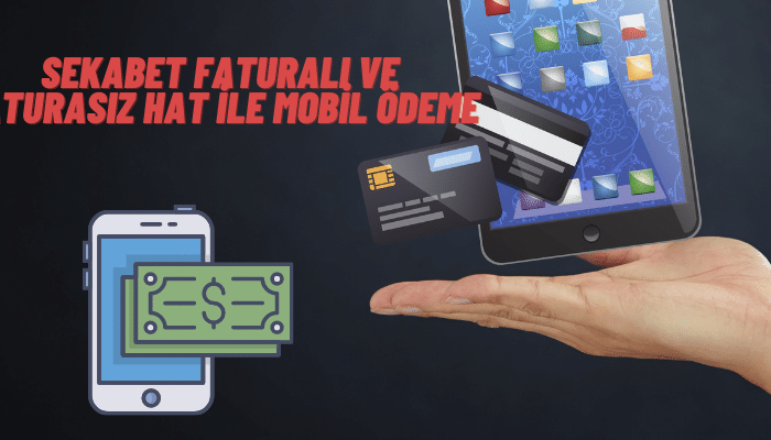 sekabet faturalı ve faturasız hat ile mobil ödeme